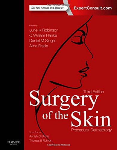Surgery of the Skin - Procedural Dermatology